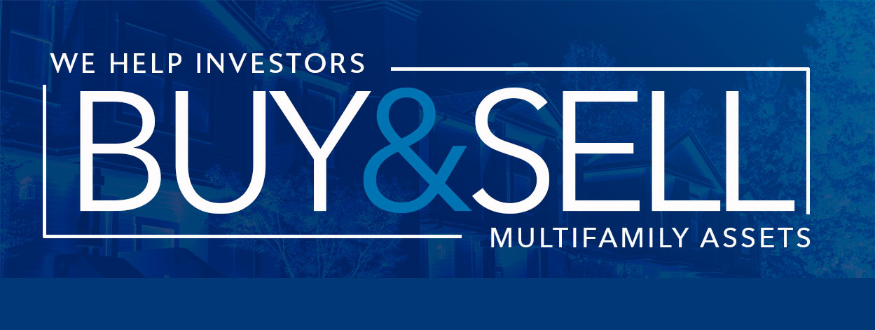 We help investors find and buy multifamily assets